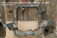 Cadru motor opel astra caravan cu motor de 2 mii Opel Astra 2000